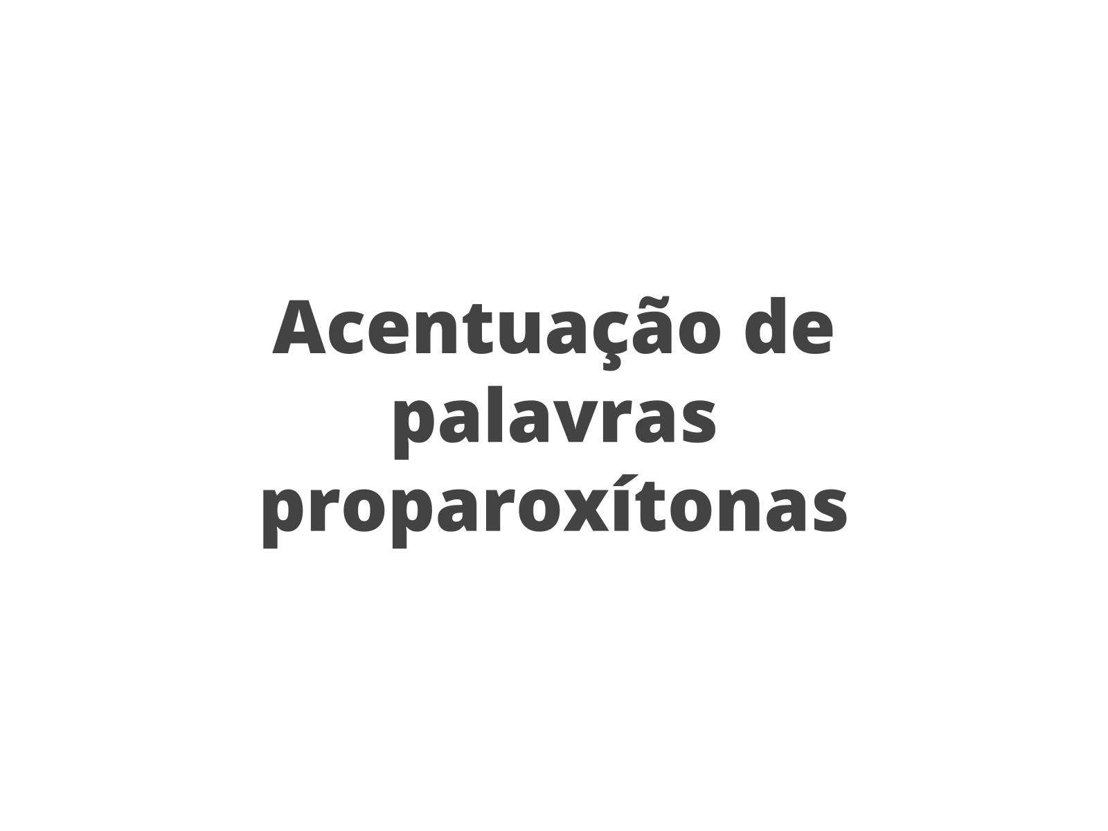 Proparoxítonas