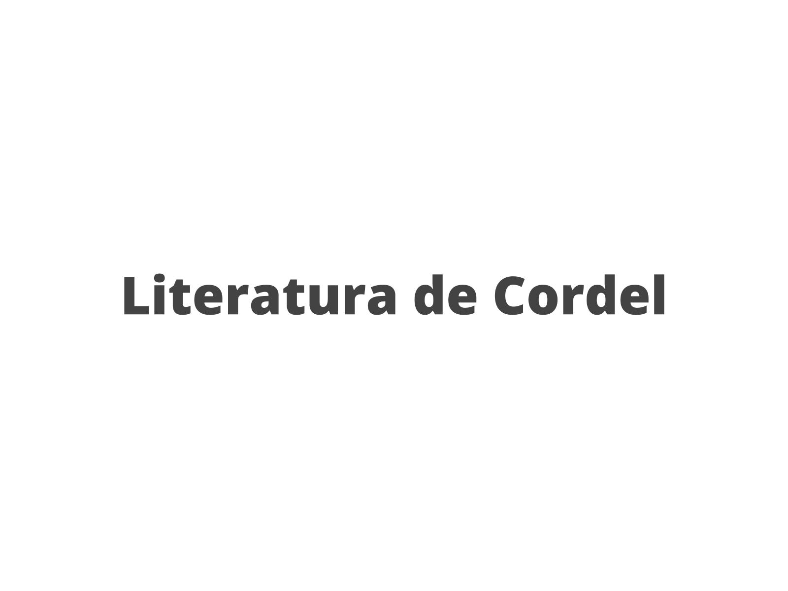 Literatura de Cordel: Valores culturais e identidade regional