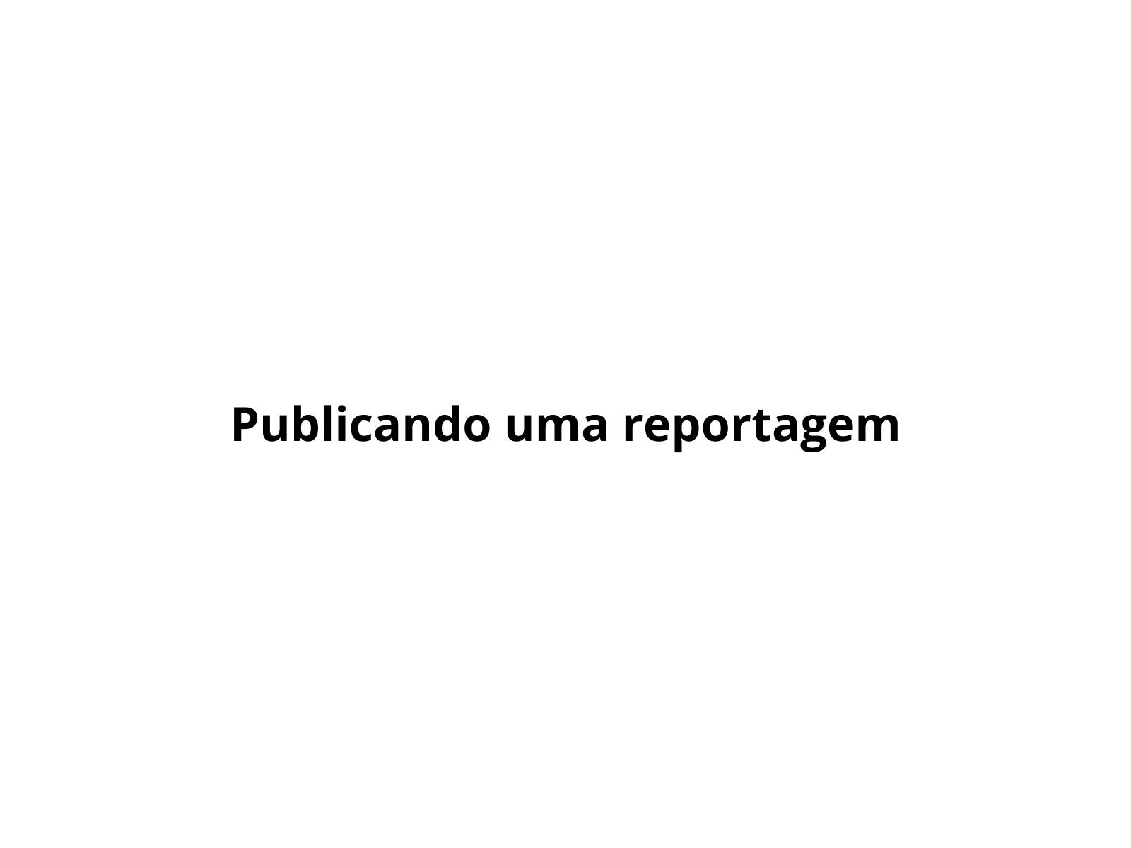Revisando uma Reportagem