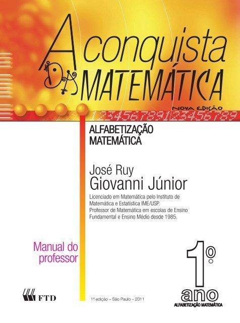 Capa do livro A Conquista da Matemática: Alfabetização Matemática, de José Ruy Giovanni Júnior, indicado pela professora Jussara Schmitz do projeto Costurando a Matemática