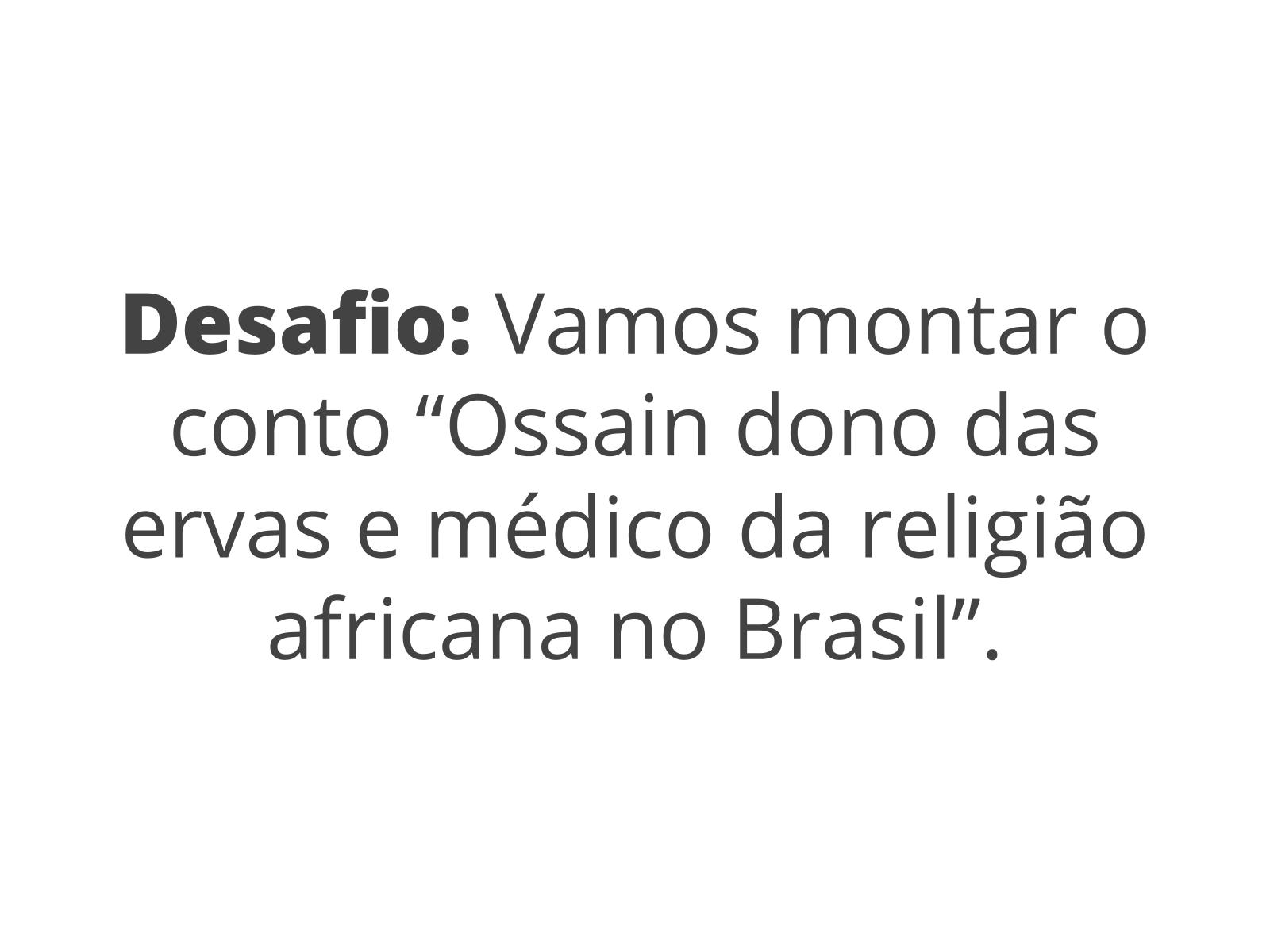 Leitura e compreensão de um conto popular afro-brasileiro