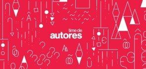Conheça a lista dos aprovados para os Times de Autores de Língua Portuguesa e Educação Infantil