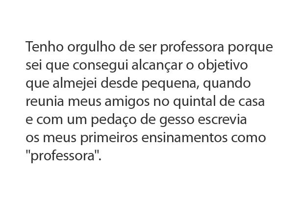 Frase finalista do Concurso cultural Orgulho de Ser Professor. Reprodução