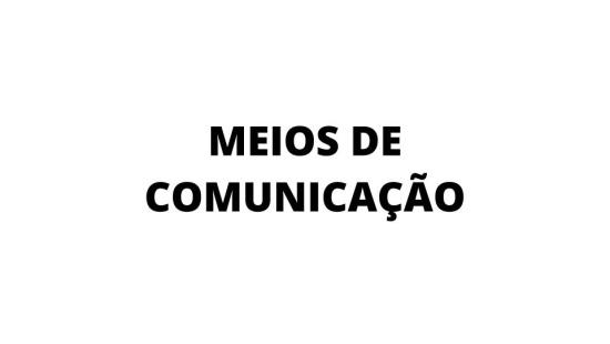 Meios de Comunicação
