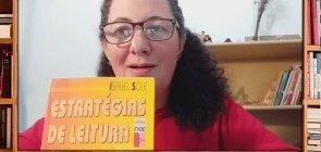 Indicação da professora Mara Mansani: Estratégias de Leitura