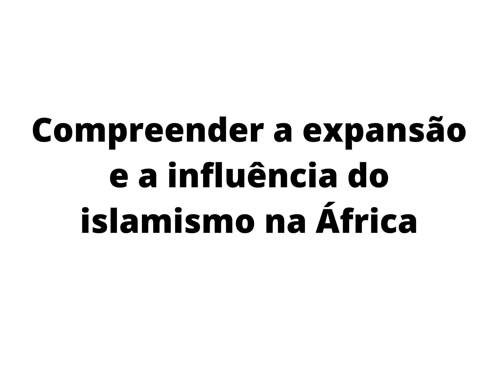 A África islamizada