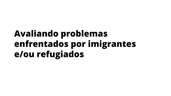 Os desafios das migrações