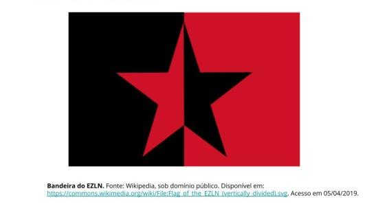 EZLN - Exército Zapatista de Libertação Nacional no México