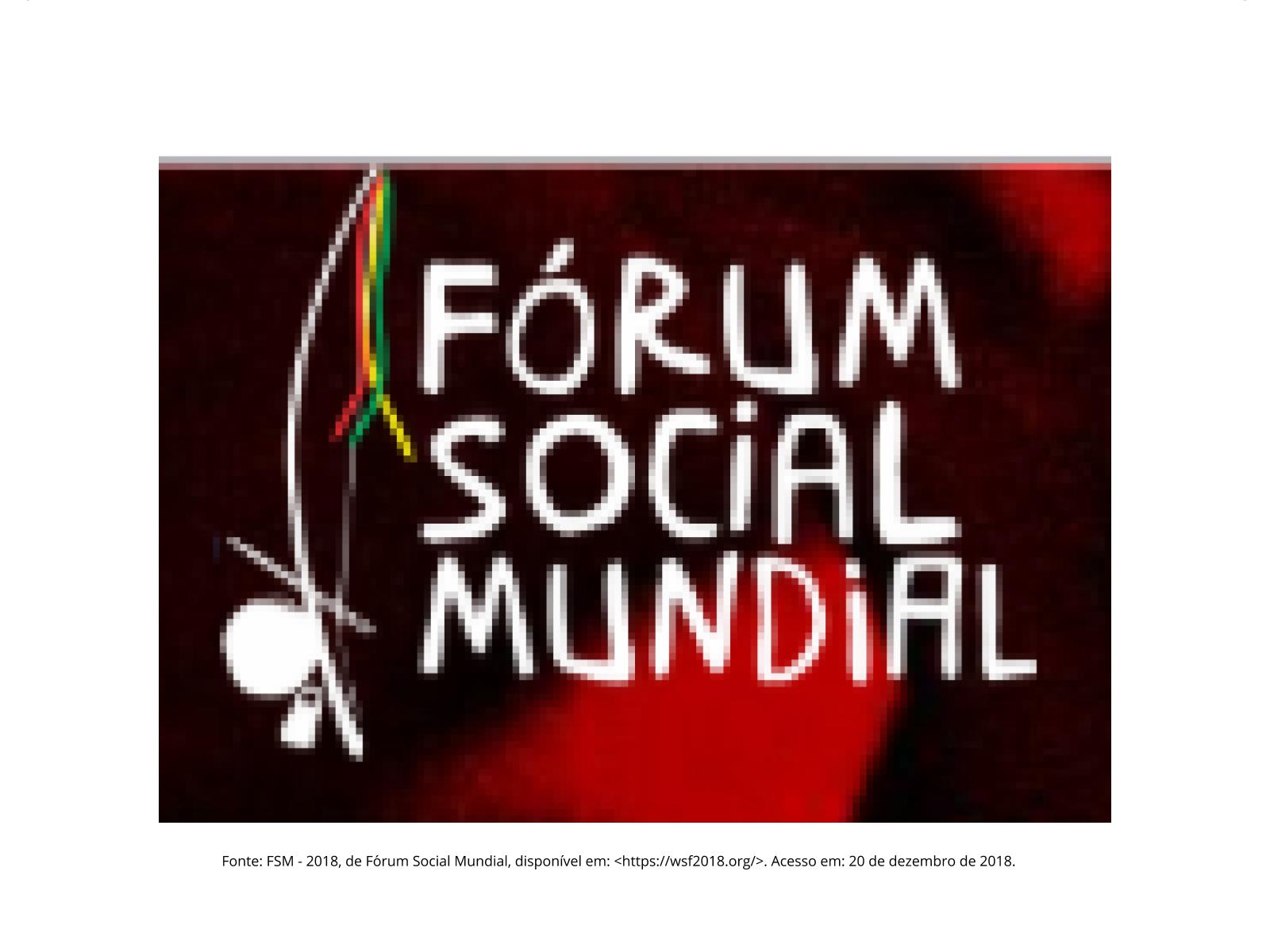 Um novo mundo é possível: Fórum Social Mundial e  Direitos Humanos