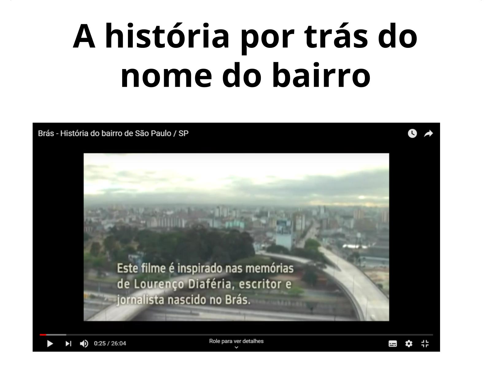Os bairros têm história