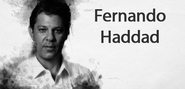 Fernando Haddad, ex-ministro da Educação e Prefeito de São Paulo
