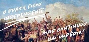 Sugestão de Atividade: quiz e meme para falar de Independência do Brasil
