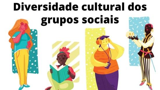 Diversidade Cultural dos Grupos Sociais
