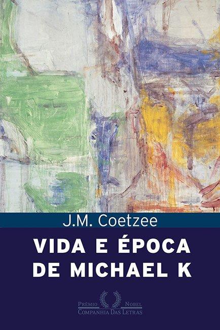 capa do livro Vida e Época de Michael K, de J. M. Coetzee. (crédito: divulgação)