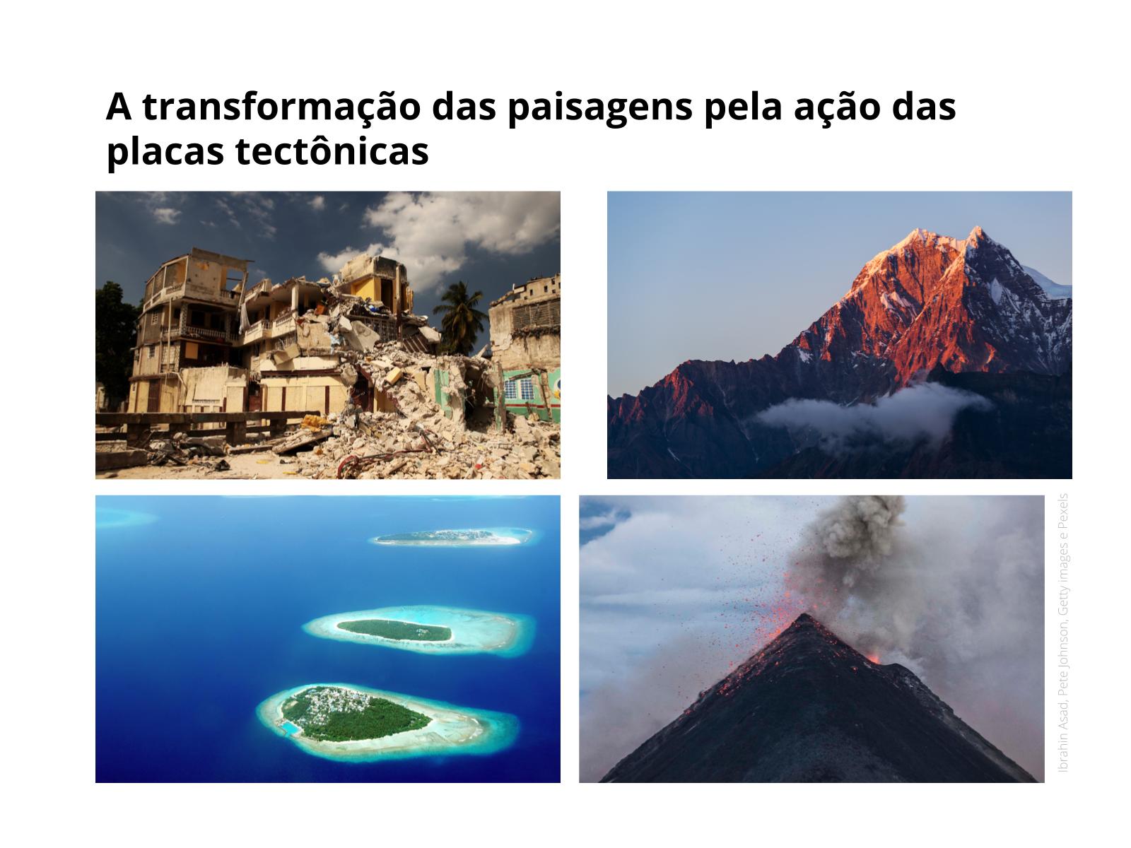 O movimento de colisão das placas tectônicas
