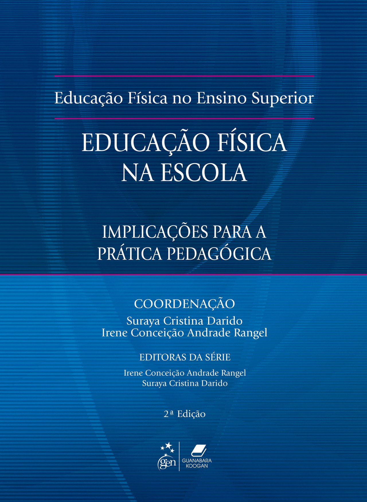 Educação Física na Escola: Implicações Para a Prática Pedagógica