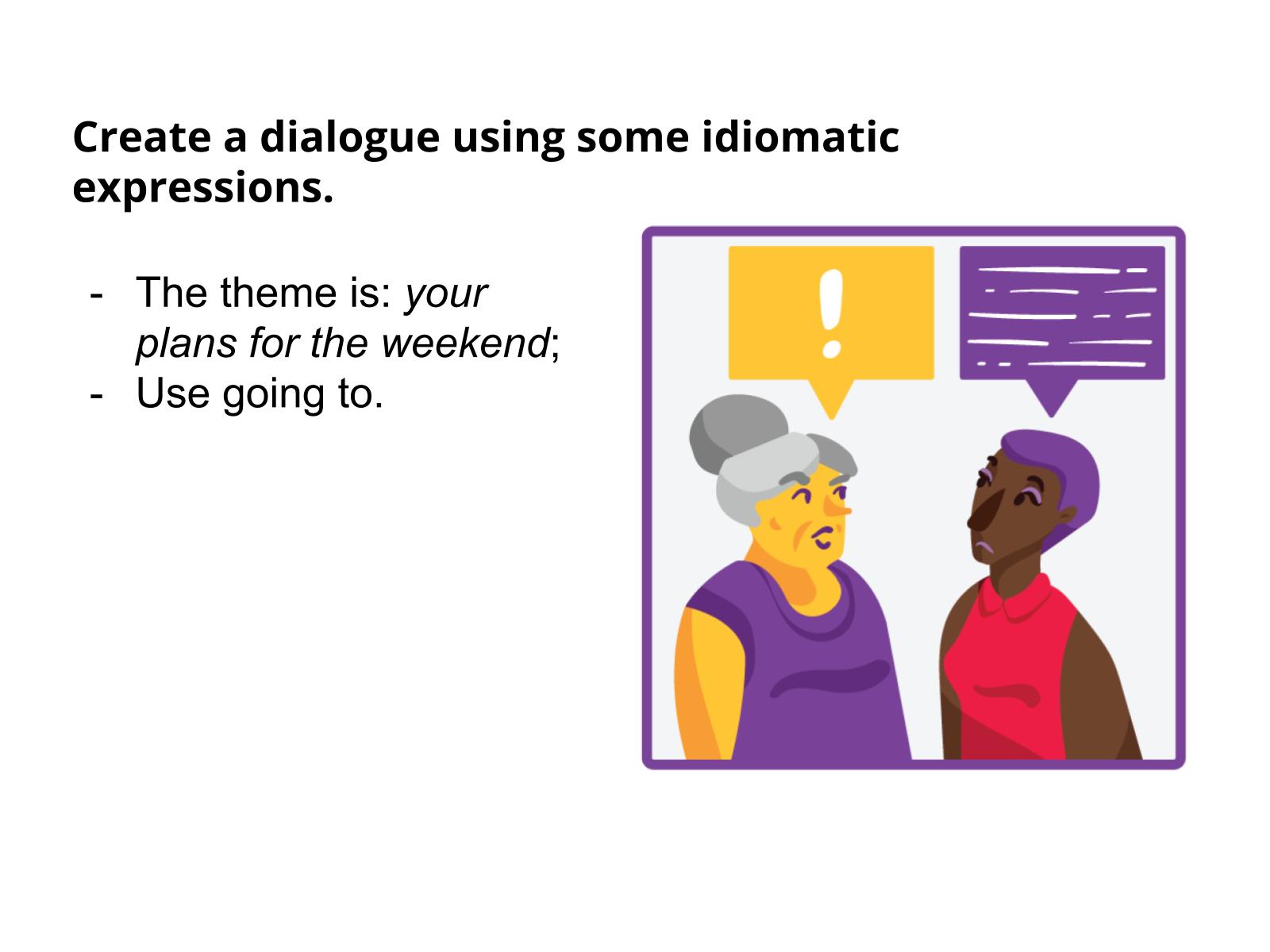 Uso de expressões idiomáticas na produção de um diálogo