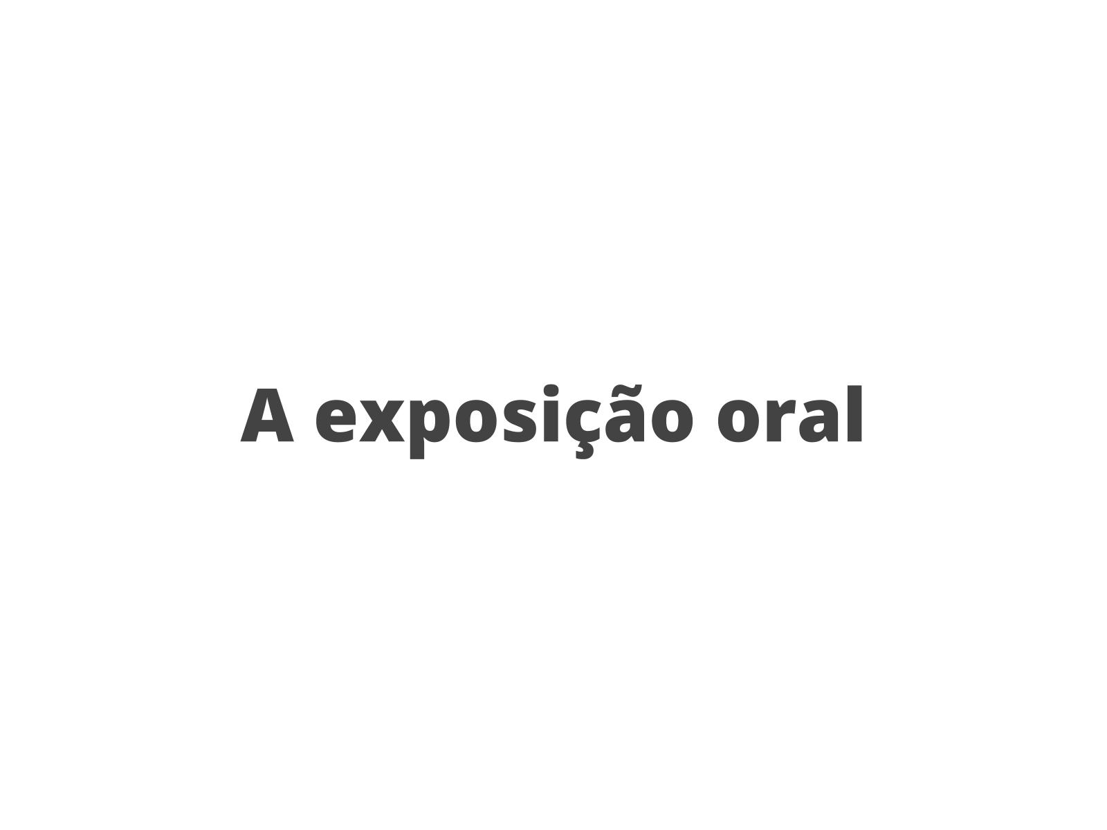 Organização de Exposição Oral