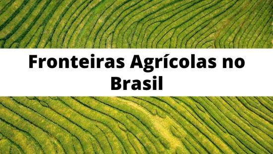 Fronteira agrícola no Brasil