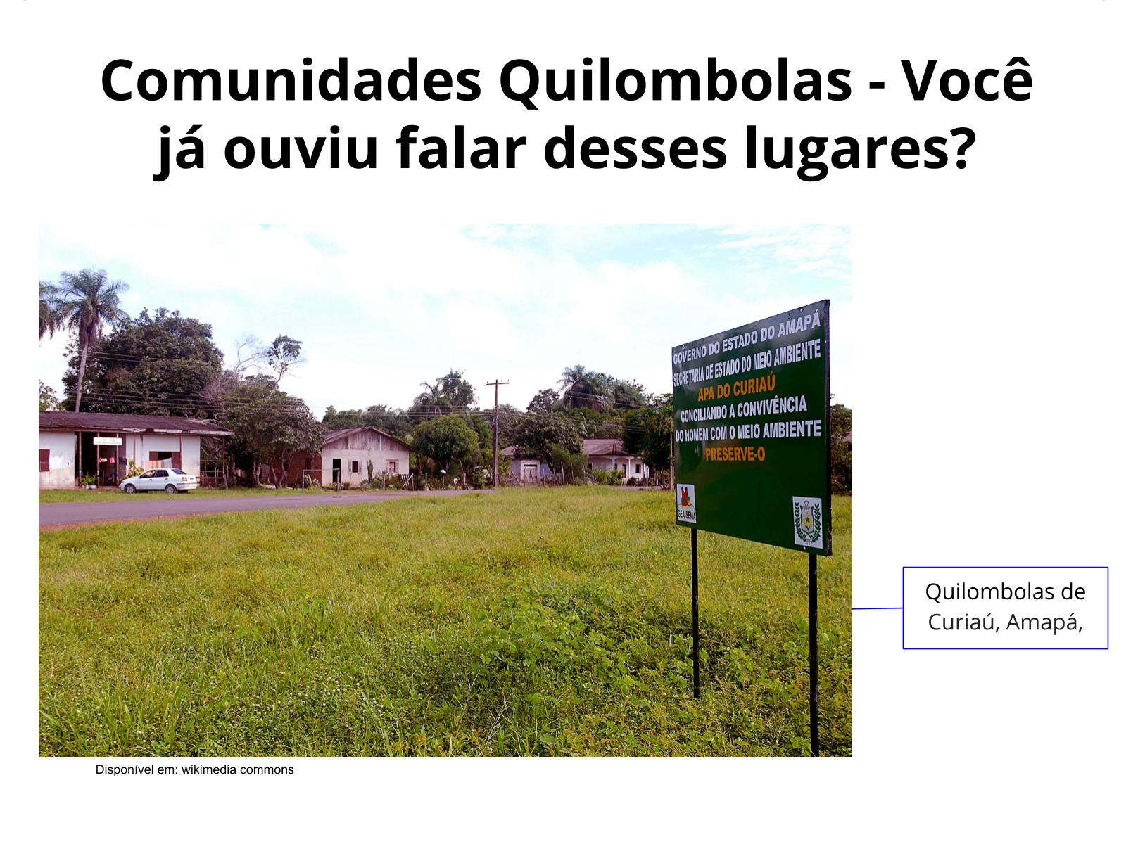 As comunidades quilombolas e seus modos de vida com o passar dos tempo