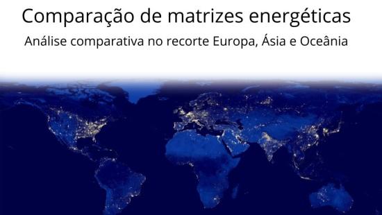 Comparação de matrizes energéticas: análise comparativa no recorte Europa, Ásia e Oceânia
