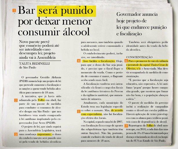 Análise dos elementos que compõem a notícia. Folha de S. Paulo, 1º de agosto de 2011 - Cotidiano, P.C1