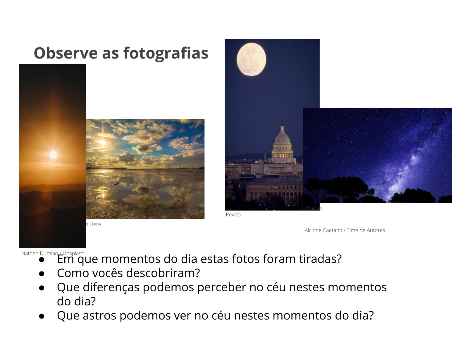 Observação do céu durante o dia e durante a noite