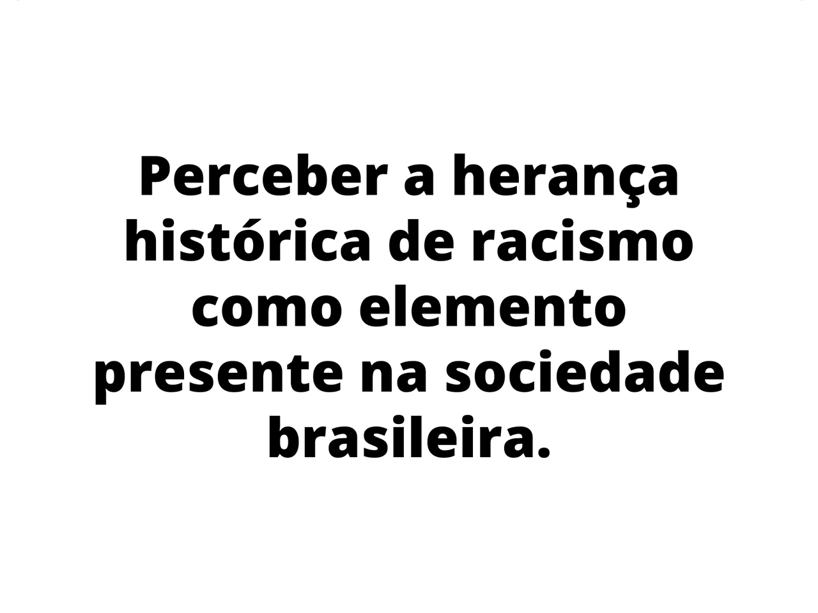 Racismo no Brasil: herança maldita