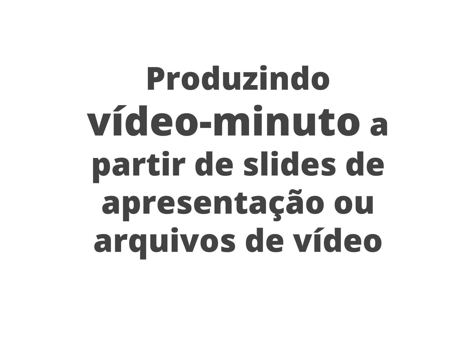 Do verbete enciclopédico ao vídeo-minuto: organizando as informações