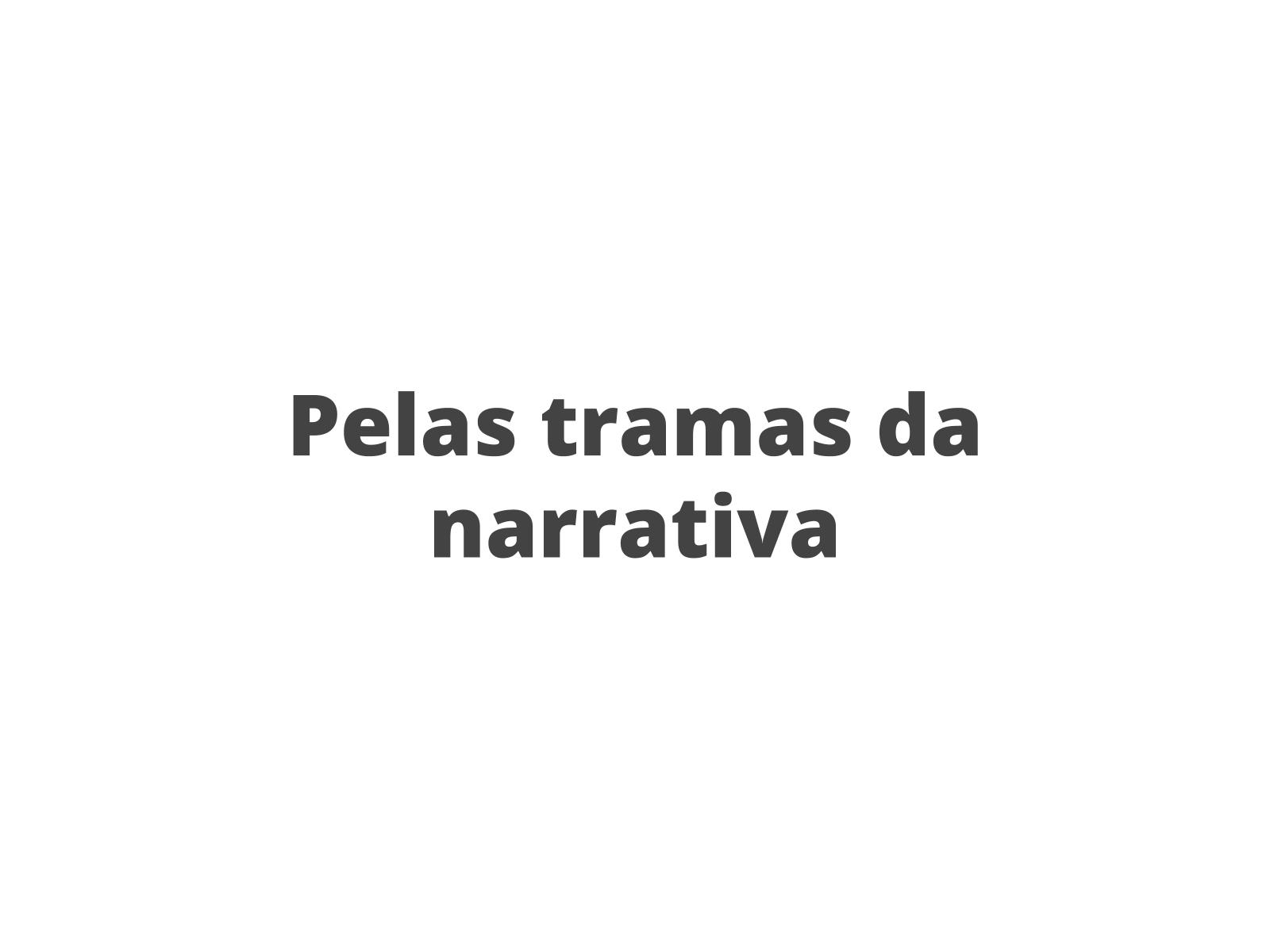 Estrutura da narrativa no gênero conto