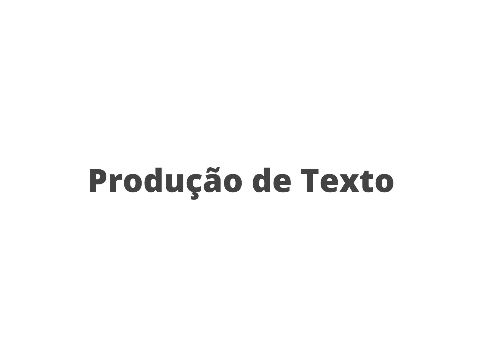 Produção de Texto - estrofe de canção