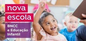 BNCC e a Educação Infantil: baixe uma apresentação de slides para formação de professores