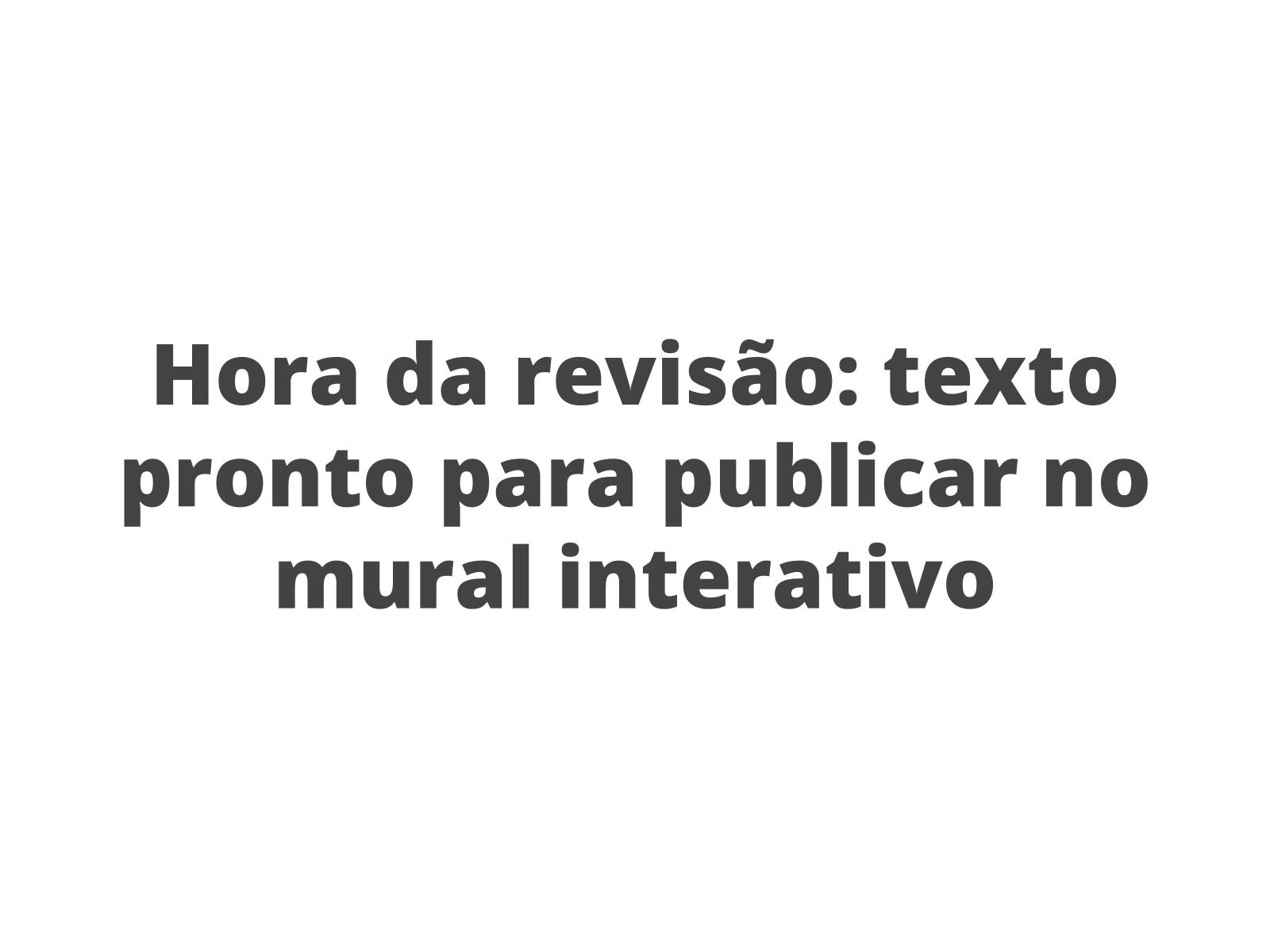 Revisão da produção escrita de um desfecho para um conto popular afro-brasileiro