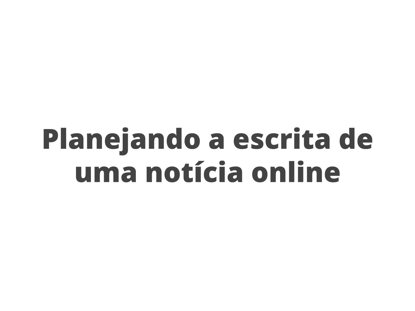 Planejando notícias online