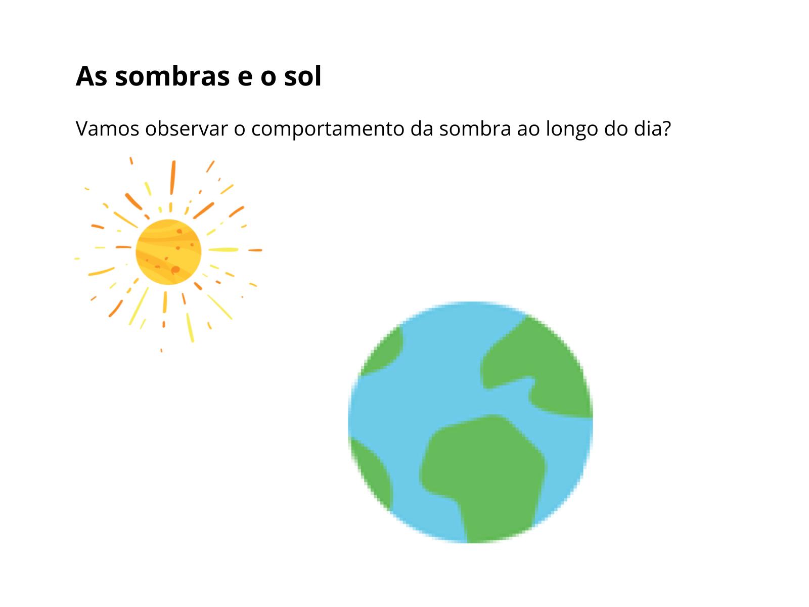 O sol e a sombra