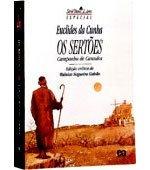 Os Sertões, Euclides da Cunha, 752 págs., Ed. Ática, tel. 0800-155152, 34,90 reais