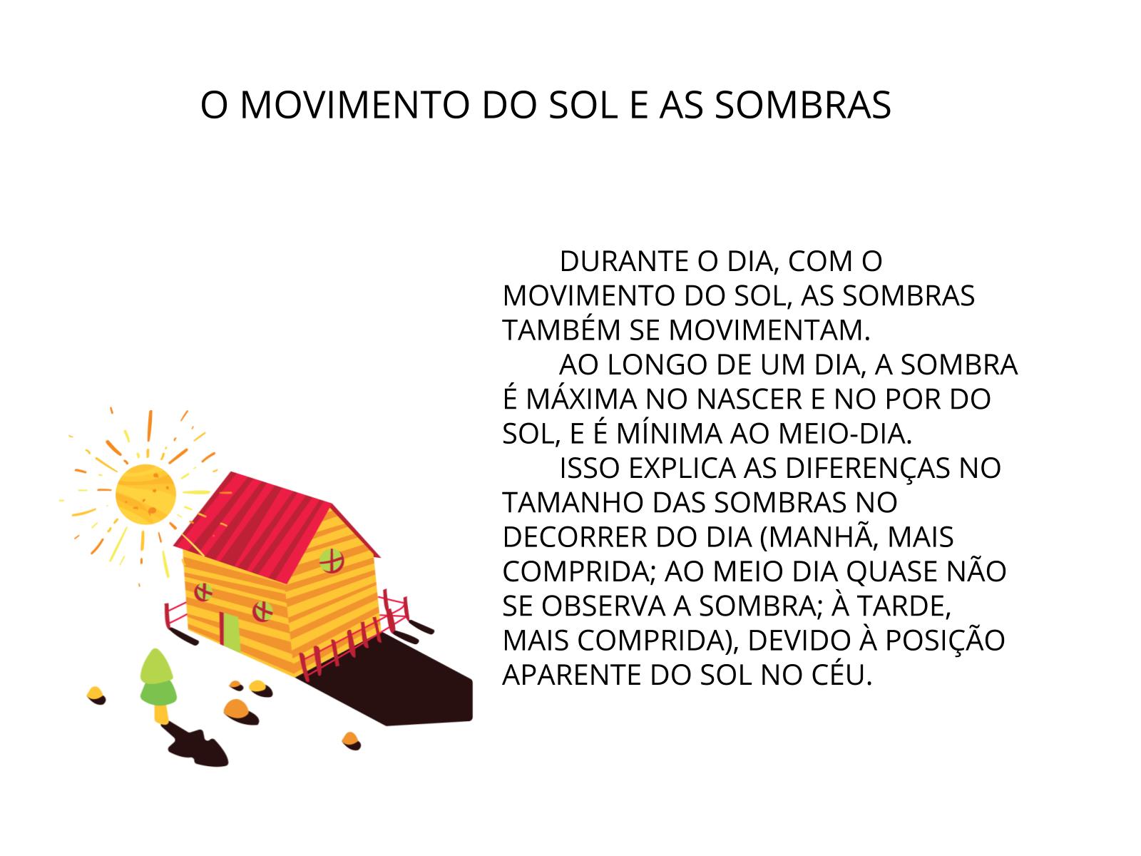 AS SOMBRAS E O SOL