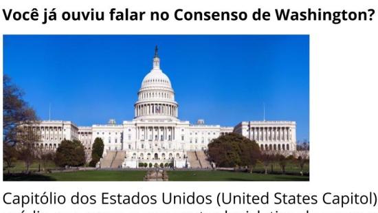 Consenso de Washington: neoliberalismo na América Latina