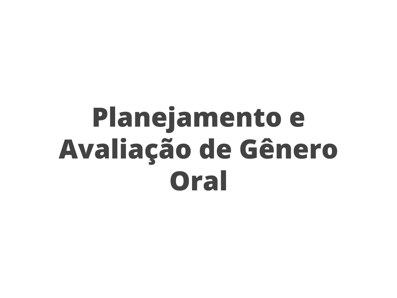 Planejamento e Avaliação de Exposição Oral