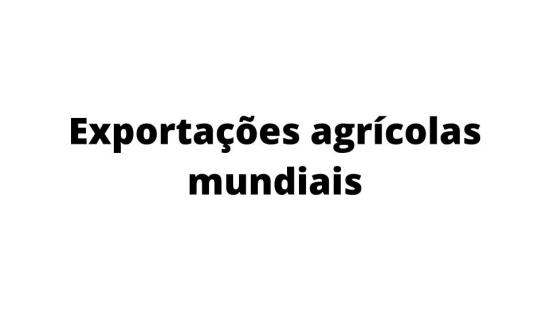 Exportação agrícola