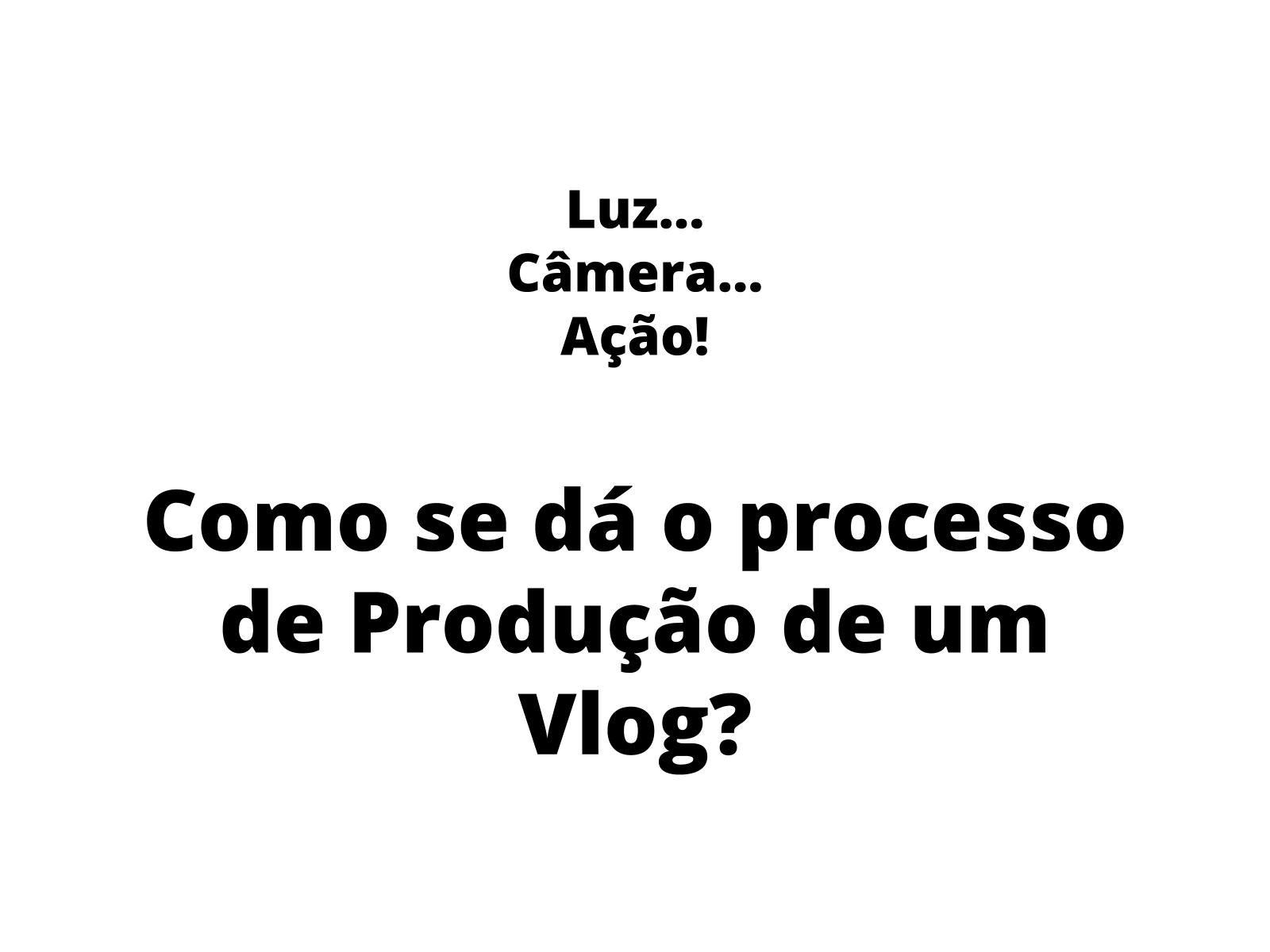Produção  de Vlog sobre HQ para a prática da entonação expressiva