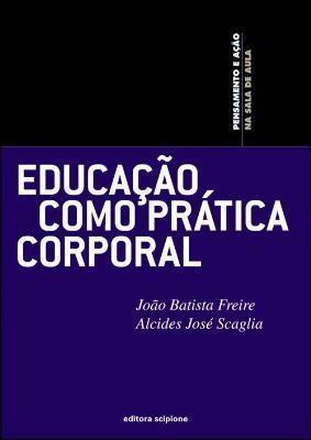 Educação Como Prática Corporal