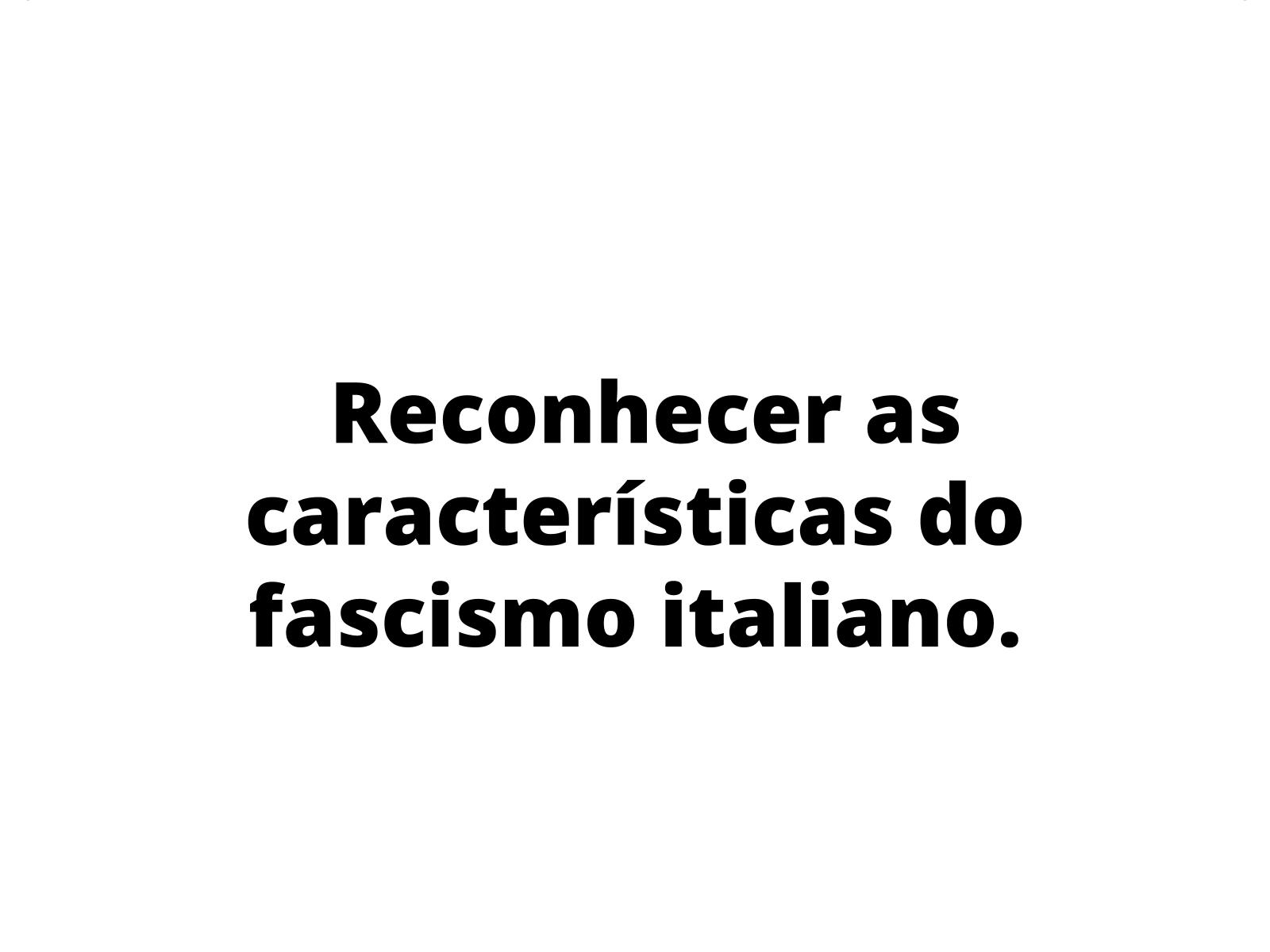 O Fascismo e suas faces