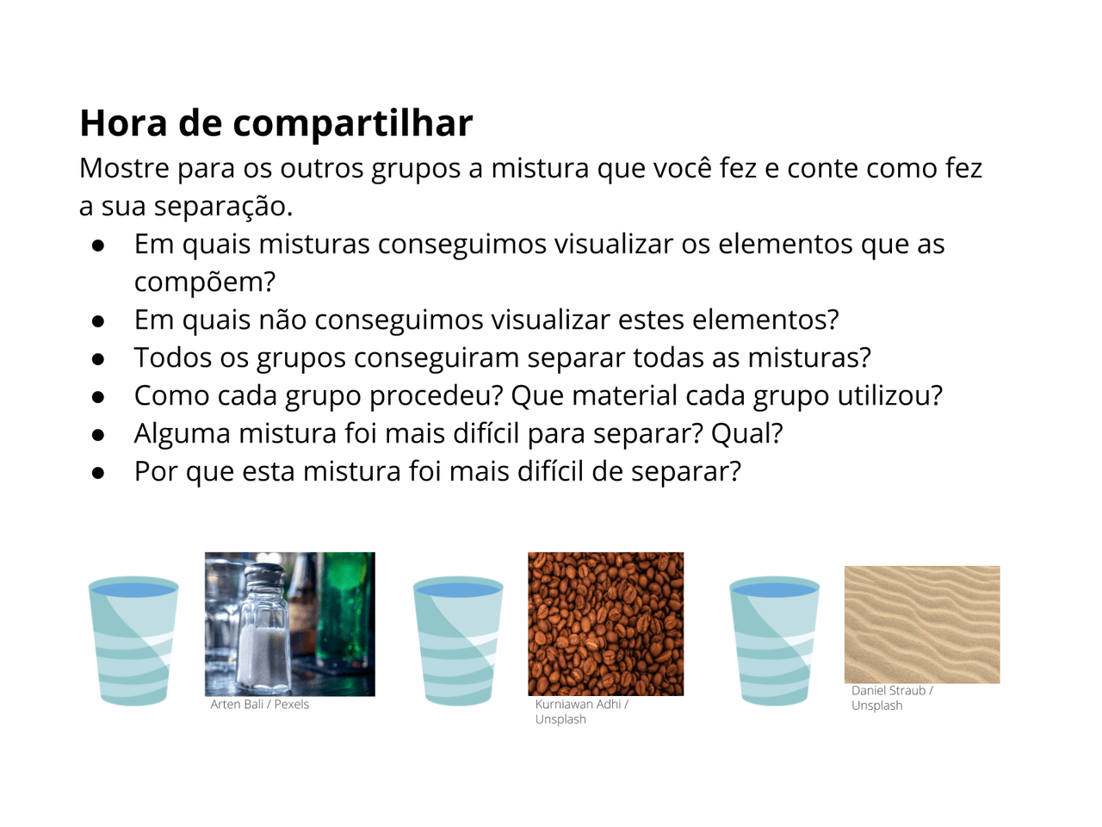 Misturando e separando substâncias líquidas e sólidas