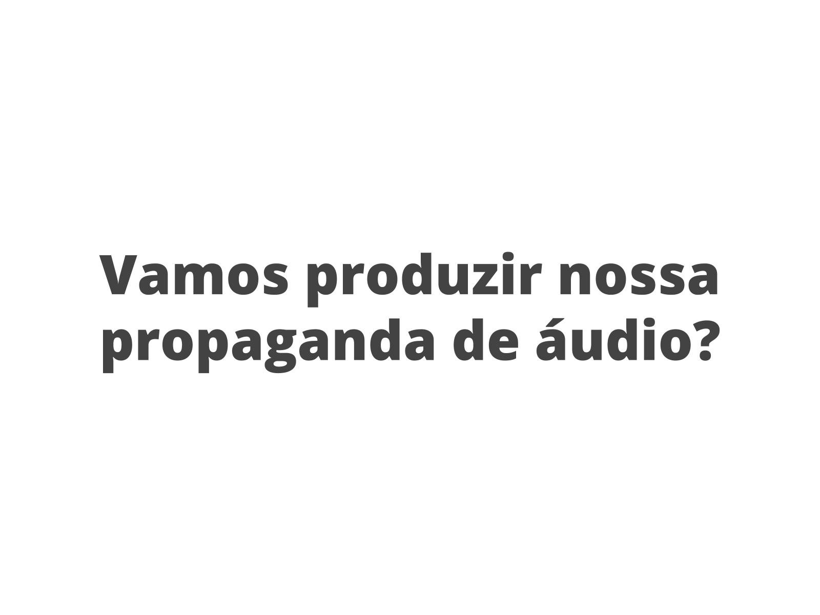 Produção de propaganda de rádio