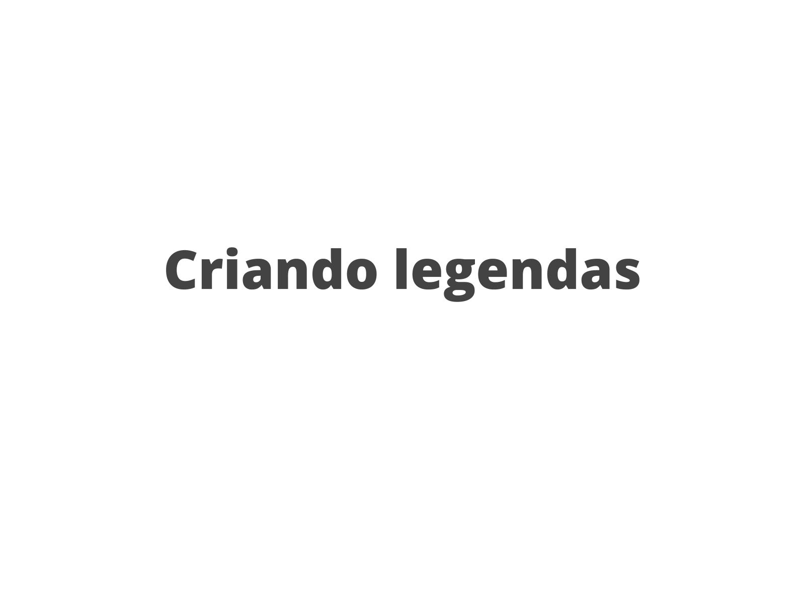 Criando legendas