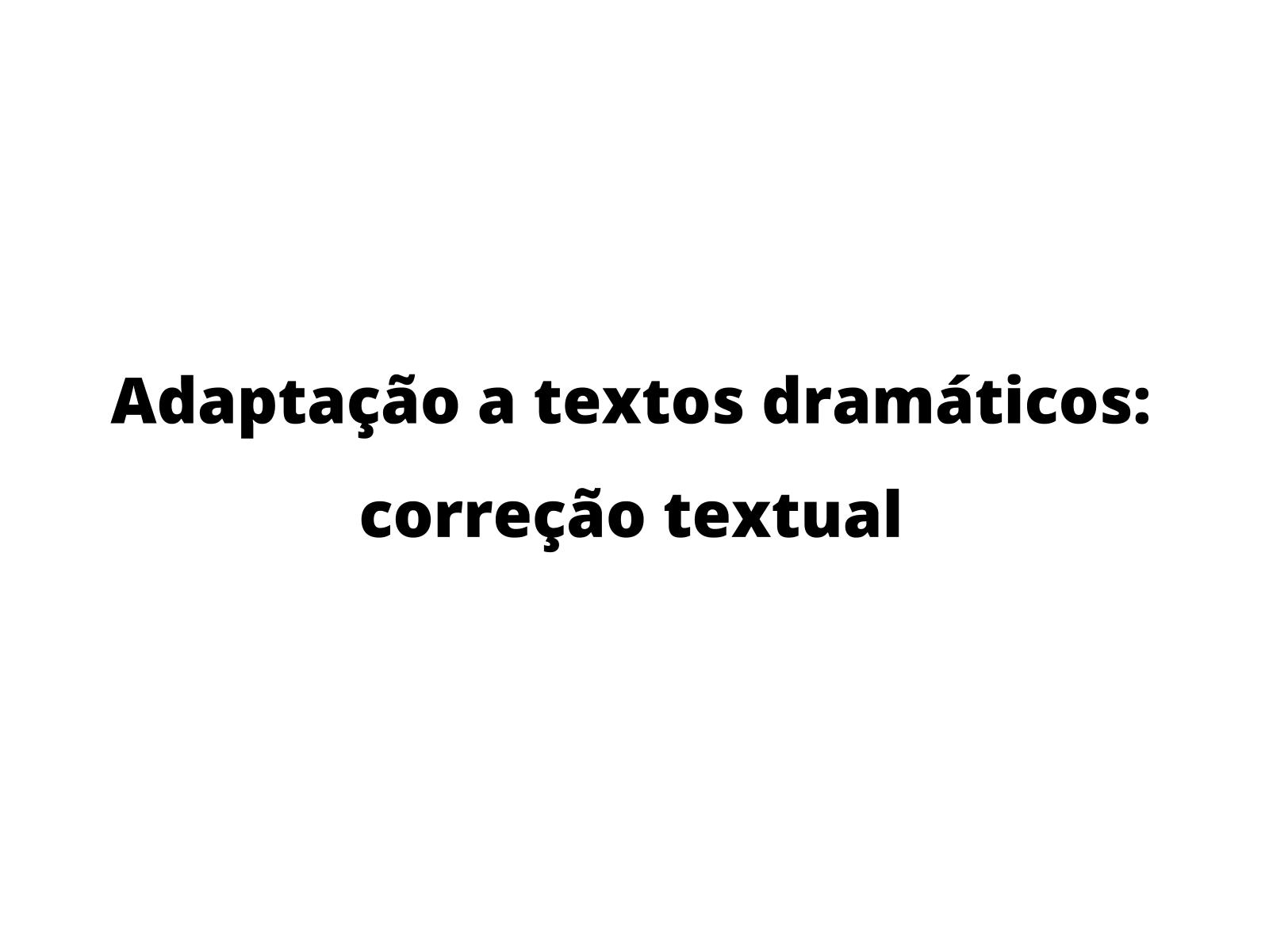 A adaptação de textos: correção textual