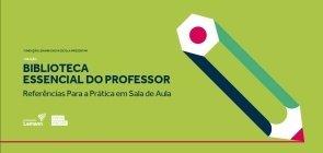 Uma coleção para educadores interessados em mudar a educação pública no Brasil