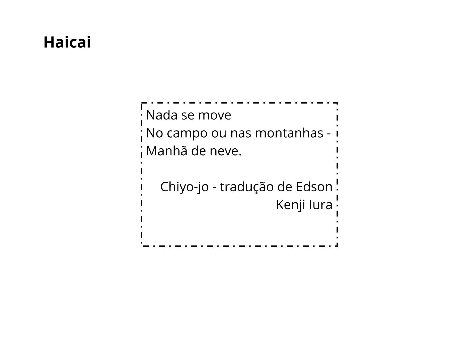 As palavras e a construção da imagem no haicai