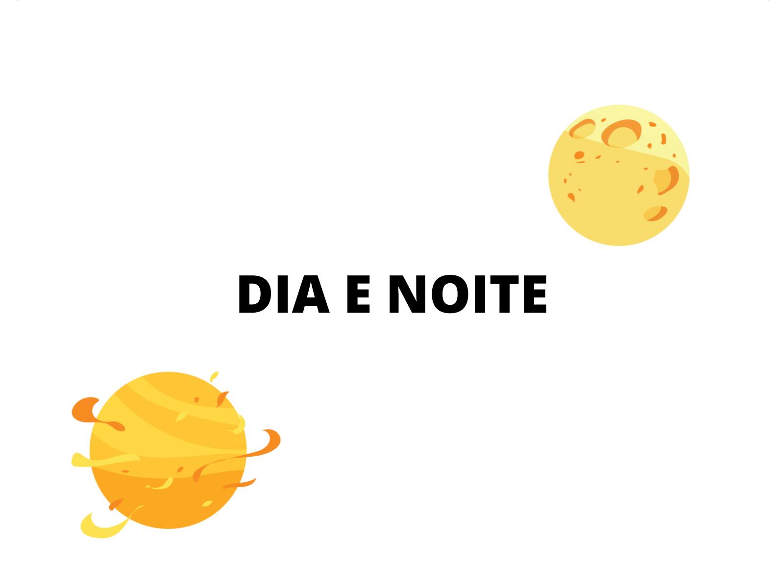 DIA E NOITE